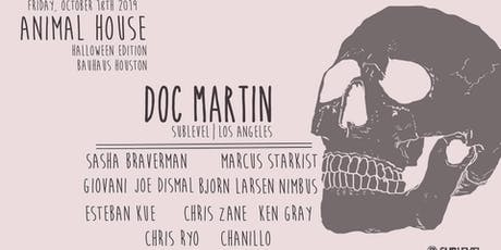Animal House feat. Doc Martin [Sublevel] tickets