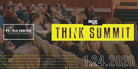 Biz 417's Think Summit presented by People Centric Consulting Group tickets