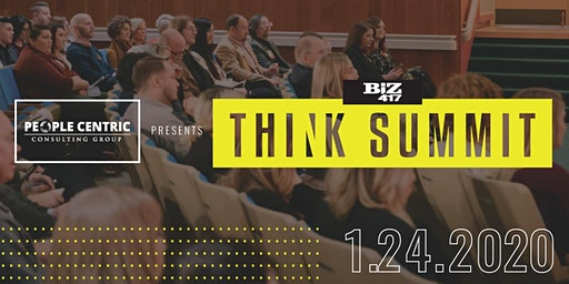 Biz 417's Think Summit presented by People Centric Consulting Group