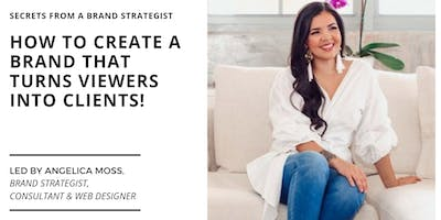 How To Create A Brand That Turns Viewers Into Clients!