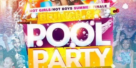 Hot Girls | Hot Boys Summer Finale: Brunch & Pool Party tickets