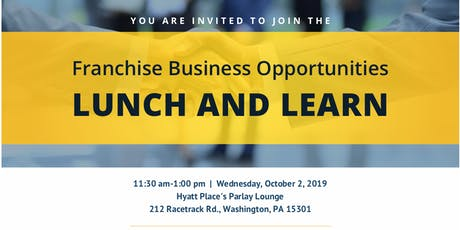 Franchise Business Opportunities Lunch and Learn tickets