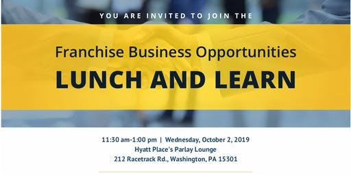 Franchise Business Opportunities Lunch and Learn