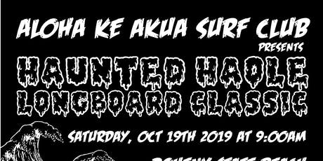 ALOHA KE AKUA SURF CLUB Presents Haunted Haole Longboard Classic tickets
