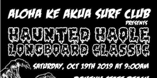 ALOHA KE AKUA SURF CLUB Presents Haunted Haole Longboard Classic