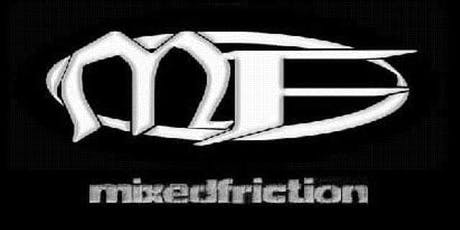 MIXED FRICTION AT OLD IRONSIDES  tickets
