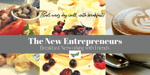 The New Entrepreneurs | Breakfast Networking with Friends - October
