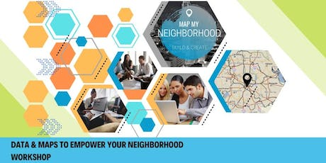 Data & Maps to Empower Your Neighborhood tickets
