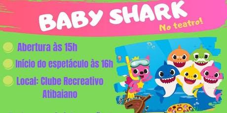 Baby Shark no Teatro - Atibaia Domingo 20 de Outubro 16 Horas ingressos