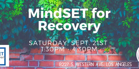 MindSET for Recovery tickets