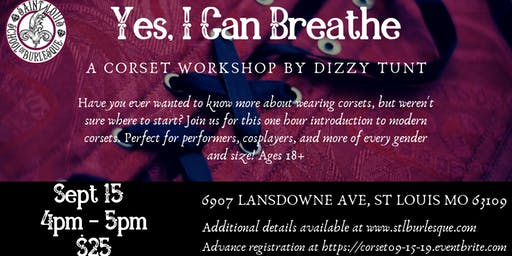 Yes, I Can Breathe: A Corset Workshop by Dizzy Tunt