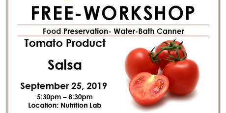 Food Preservation- Tomato Products- Salsa tickets