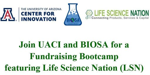 Fundraising Bootcamp featuring Life Science Nation (LSN)