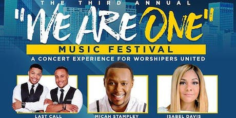 "MEMPHIS PRAISE presents ""WE ARE ONE"" Music Festival tickets"