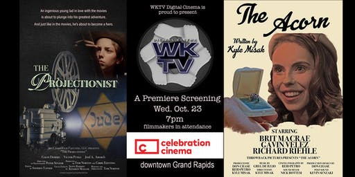 "WKTV Cinema Screening ""The Projectionist"" and ""The Acorn"""