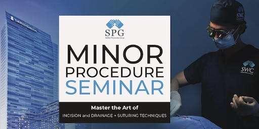 Minor Procedures Seminar - Master the Art of Incision and Drainage