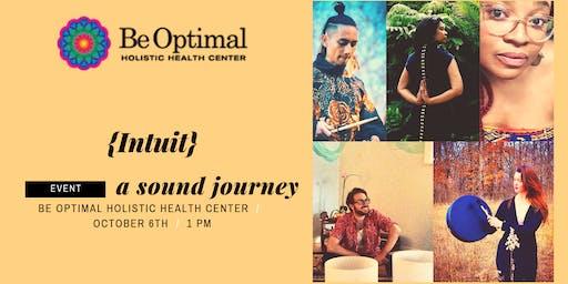 {Intuit}, A Sound Journey