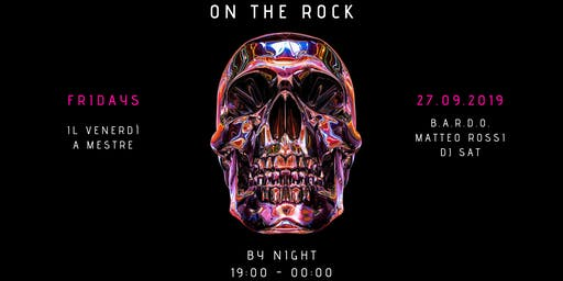 On The Rock - Venerdì 27 Settembre