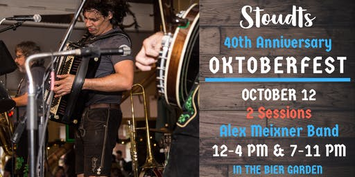 40th Anniversary Oktoberfest with Alex Meixner Band (Evening Show)