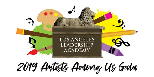 2019 Los Angeles Leadership Academy Artists Among Gala