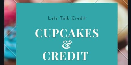 Credit and Cupcakes tickets