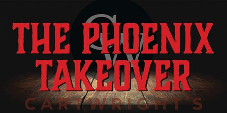 THE PHOENIX TAKEOVER tickets