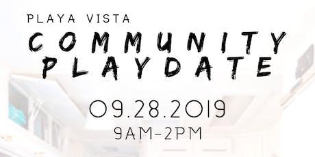 Playa Vista Community PlayDate At Playa Vista Farmers Market tickets