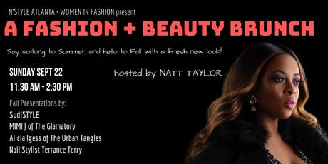 A FASHION + BEAUTY BRUNCH tickets