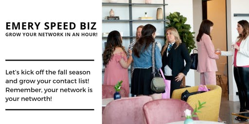 Emery Speed Biz: Grow Your Network in an Hour!