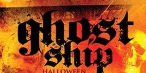 GHOST SHIP HALLOWEEN COSTUME PARTY @ CABANA YACHT...