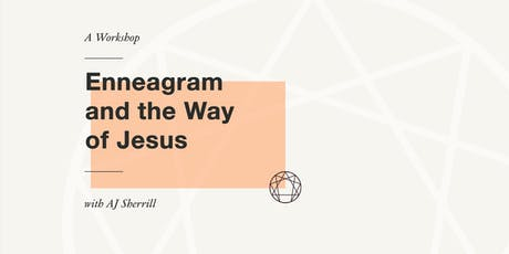 Enneagram and the Way of Jesus - A Workshop with AJ Sherrill tickets