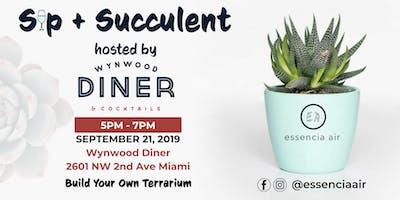 Sip + Succulent