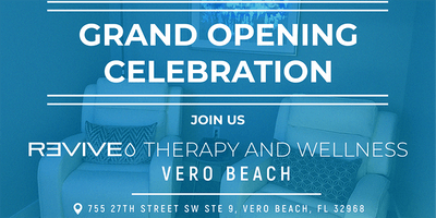 Grand Opening Celebration of Revive VERO BEACH