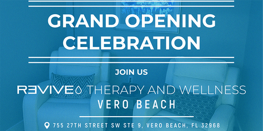 Grand Opening Celebration of Revive VERO BEACH