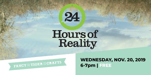 24 Hours of Reality: Climate Change Problems and Solutions