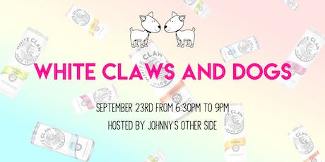 White Claws & Dogs! PAWTY WITH YOUR ODMC BFFs! tickets