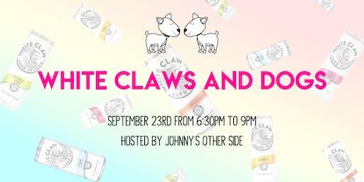 White Claws & Dogs! PAWTY WITH YOUR ODMC BFFs!