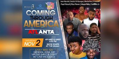 Coming Through America ATLANTA