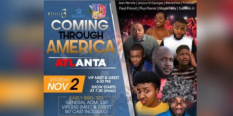 Coming Through America ATLANTA tickets