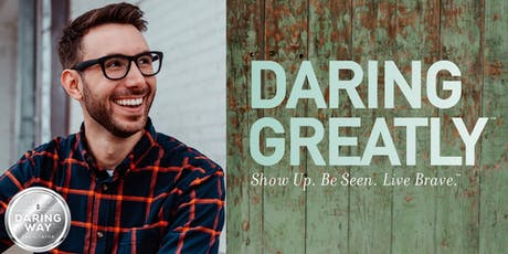 Daring Greatly: 3-Day Brene Brown curriculum intensive  tickets
