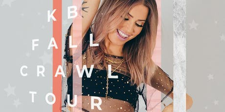 KAITLYN BRISTOWE: KB FALL CRAWL tickets