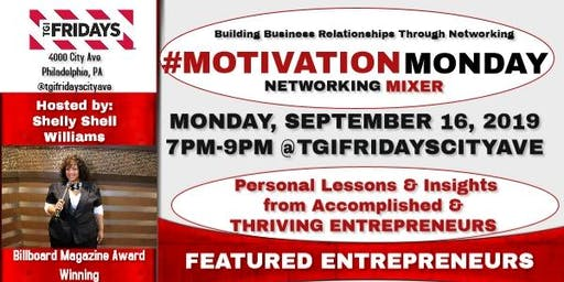 #MotivationMonday Networking Mixer & Interviews with Accomplished Entreprneurs - Using Other Peope's Money to Fund your Business & The Art of Selling