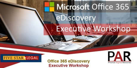 Microsoft 365 eDiscovery Executive Workshop  tickets