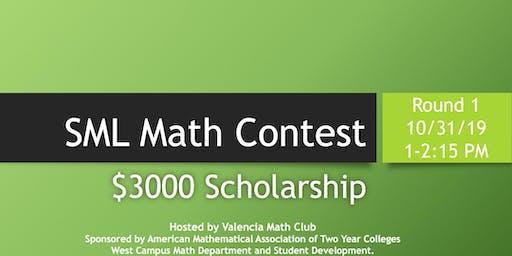 SML Math Contest - $3000 Scholarship (West Campus): Round 1