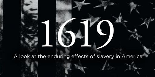Justice Series Event 1619: African Slaves Impact on American Culture