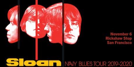 SLOAN - Navy Blues Tour tickets