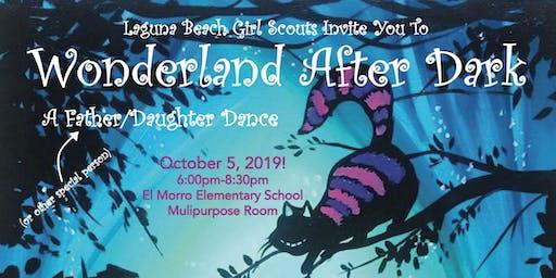 Wonderland After Dark Father Daughter Dance
