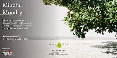 Mindful Mondays at Satsang House - Morning Session