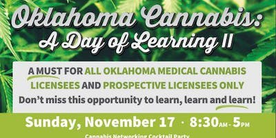 Oklahoma Cannabis Day of Learning Tulsa: For Licensees or License applicant