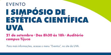 I SIMPÓSIO DE ESTÉTICA  CIENTÍFICA UVA tickets